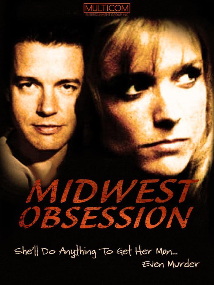危險佳人-Midwest Obsession-電影海報