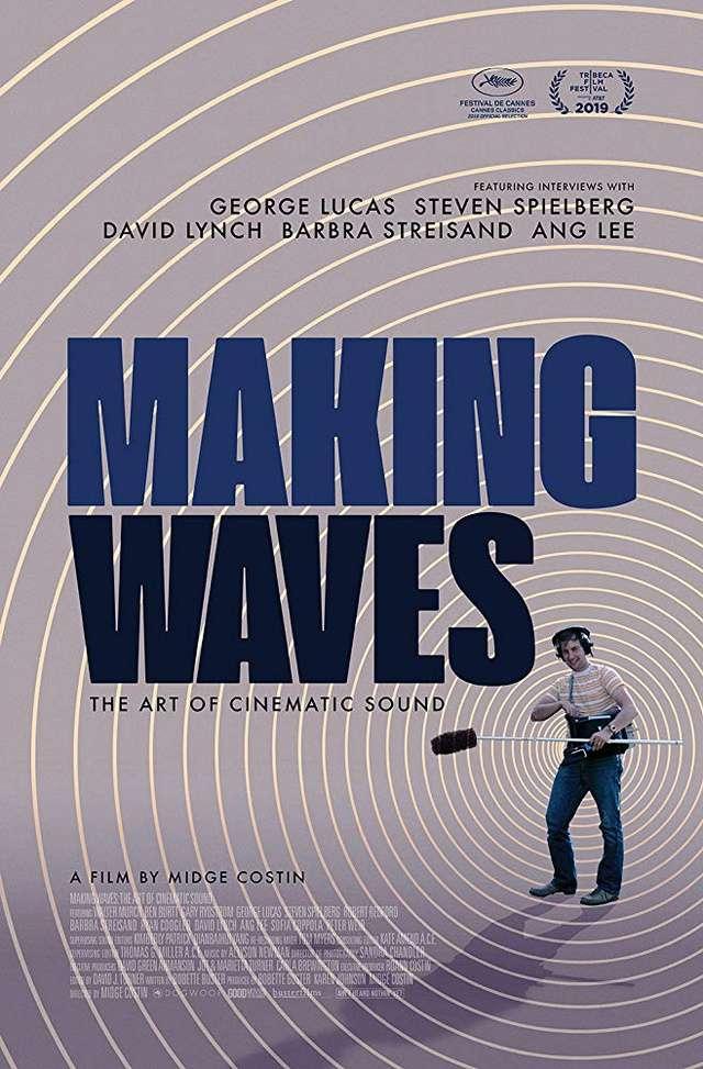 電影音效傳奇:好萊塢之聲_Making Waves : The Art of Cinematic Sound_電影海報
