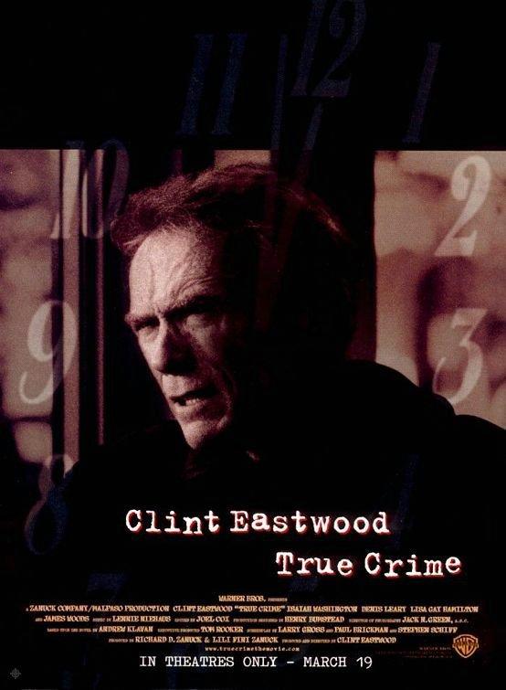 迫切的任務_True Crime (1999)_電影海報